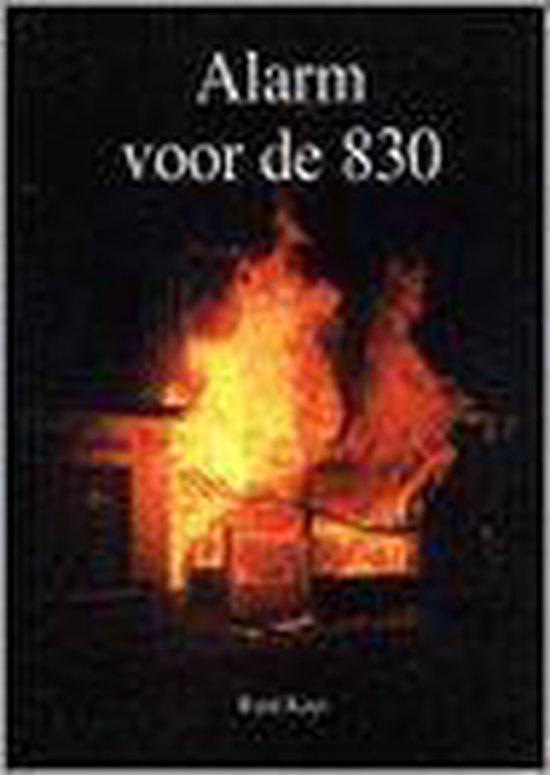 Alarm Voor De 830 - René Kuyt  
