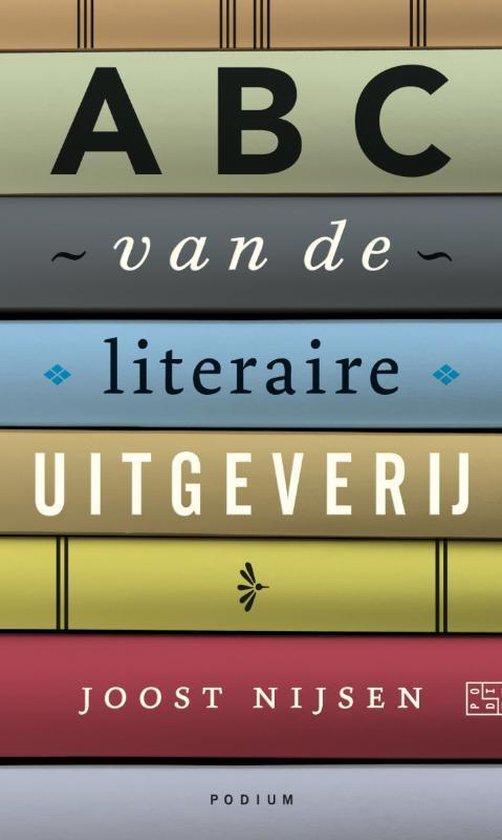 ABC van de literaire uitgeverij - Joost Nijsen pdf epub