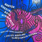 Bartok, Ghedini, Rota, Hindemith: Music For String