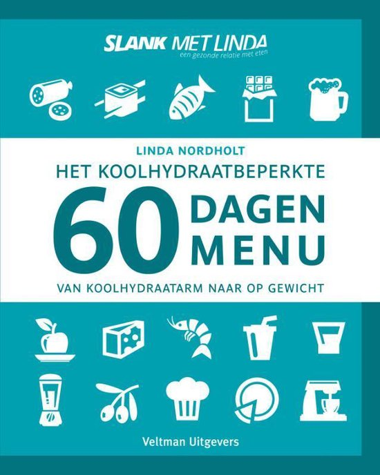 Boek cover Het koolhydraatbeperkte 60 dagen menu van Linda Nordholt (Hardcover)