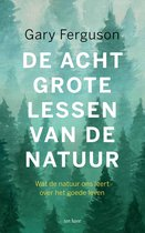Boek cover De acht grote lessen van de natuur van Gary Ferguson (Onbekend)