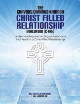 Understanding and Acting on Behaviors that lead to Christ-Filled Relationships