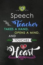 A Speech Teacher takes a Hand and touches a Heart