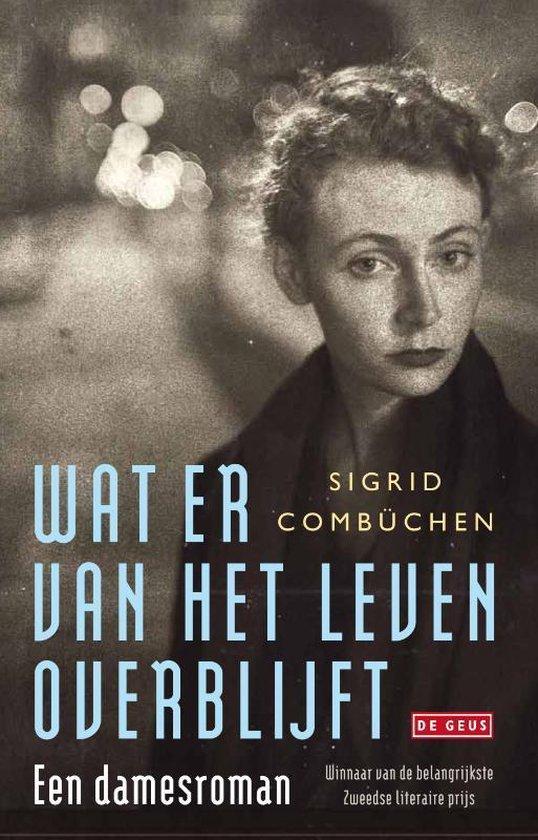 Wat er van het leven overblijft - Sigrid Combüchen |