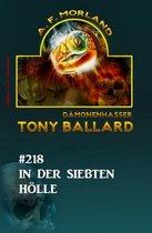 In der siebenten Hölle Tony Ballard Nr. 218