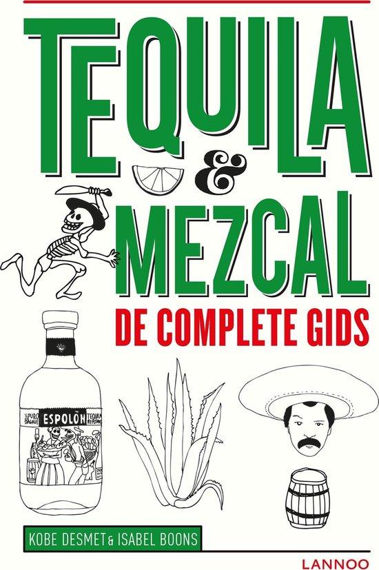 Tequila & Mezcal - Kobe Desmet |