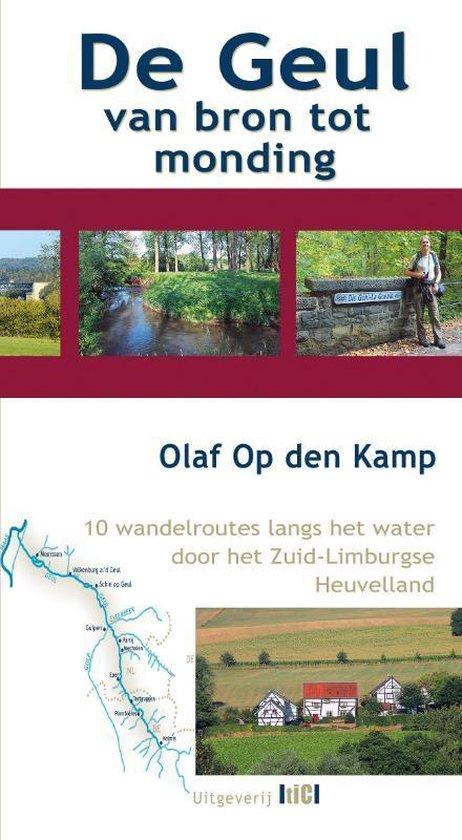 De Geul van bron tot monding - Olaf Op den Kamp |