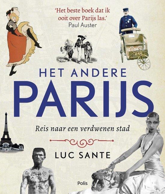 Het andere Parijs - Luc Sante |