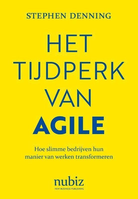 Het tijdperk van Agile - Stephen Denning |