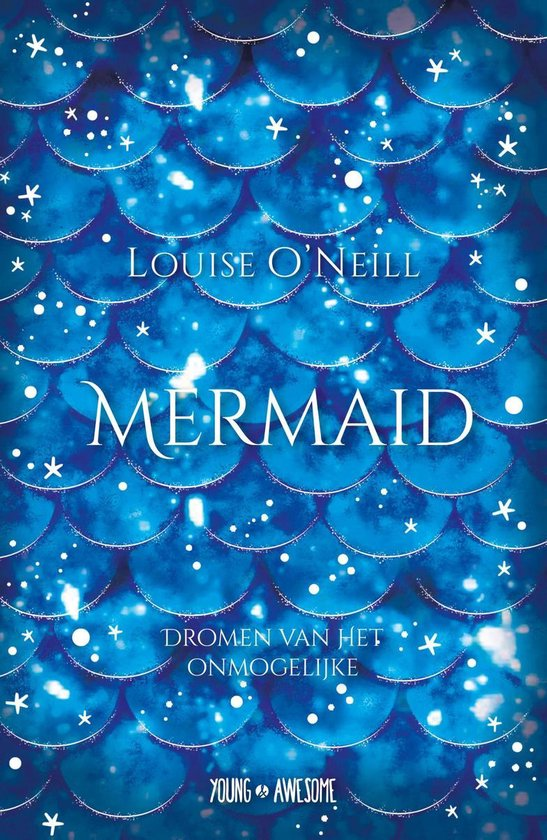 Young & Awesome - Mermaid - Louise O'Neill |