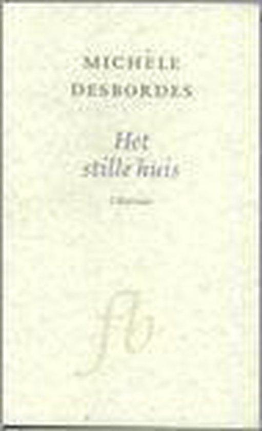 Franse Bibliotheek - Het stille huis - M. Desbordes  