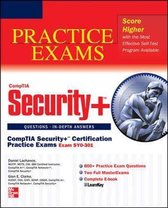 CompTIA Security+ Certification Practice Exams (Exam SY0-301)