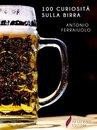 100 curiosità sulla birra