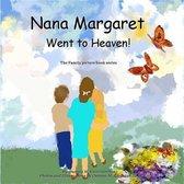 Nana Margaret Went to Heaven!