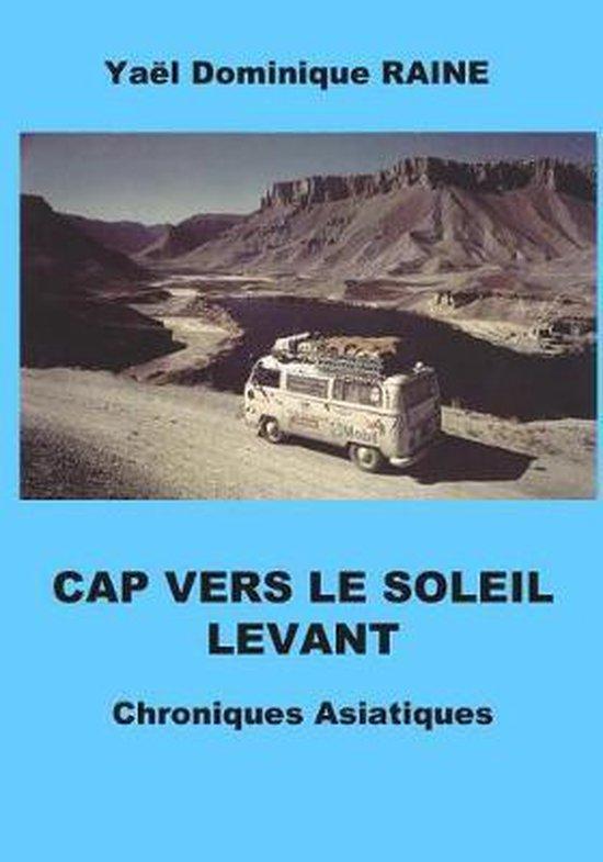 Cap Vers Le Soleil Levant