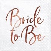 Servetten wit met Bride to be in Rose Gold 20 stuks