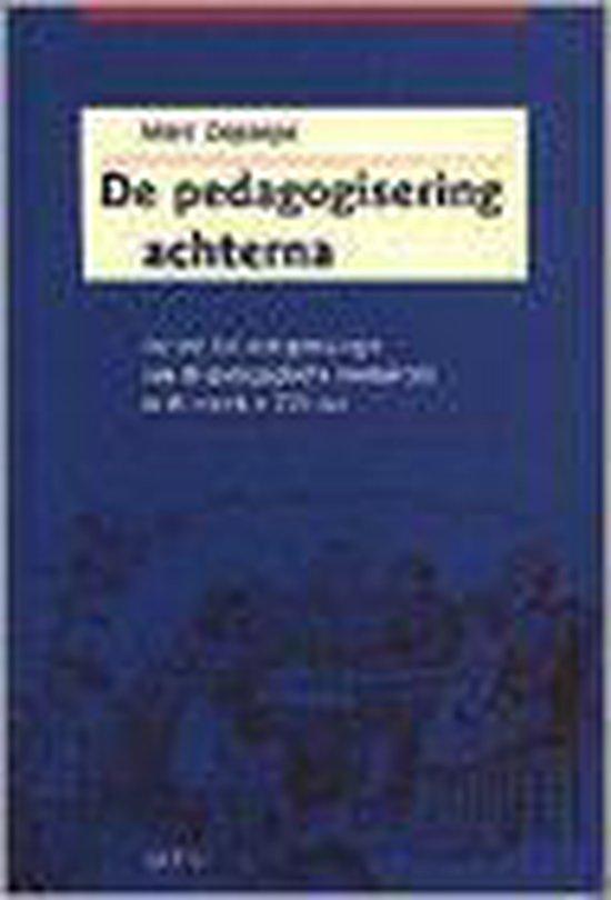 De pedagogisering achterna - Marc Depaepe |