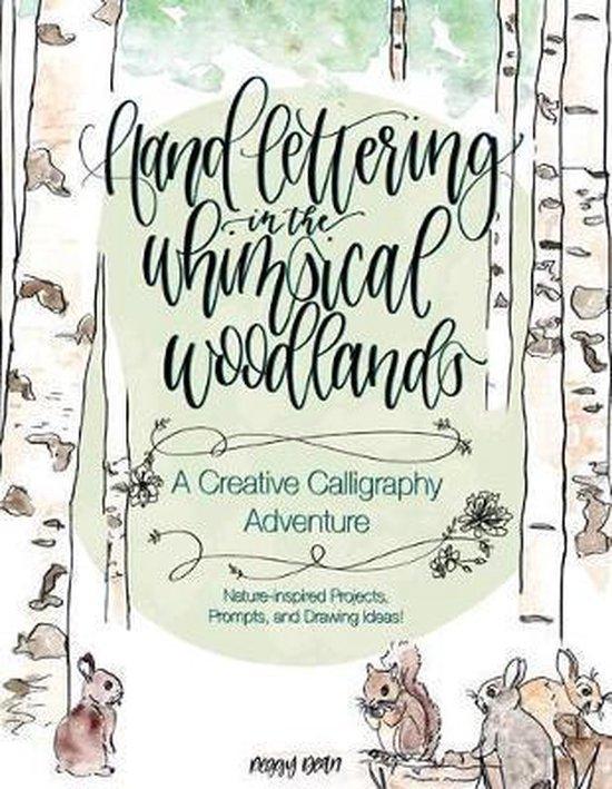 Boek cover Lettering in the Whimsical Woodlands van Peggy Dean (Paperback)