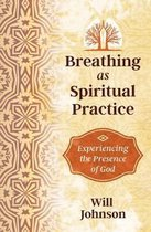 Breathing as Spiritual Practice