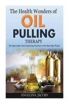 The Health Wonders of Oil Pulling Therapy