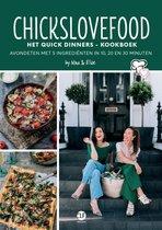 Afbeelding van Chickslovefood - Het quick dinners - kookboek
