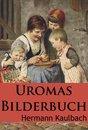 Uromas Bilderbuch