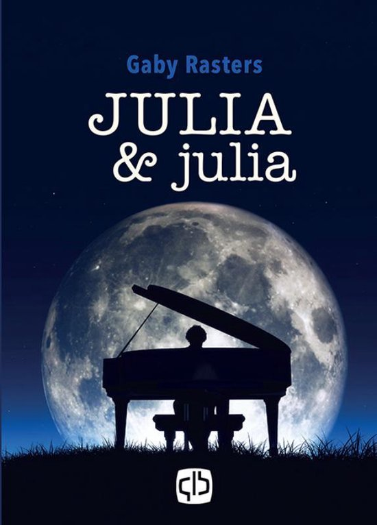 Julia&Julia - Gaby Rasters |