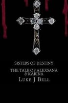 Sisters Of Destiny
