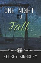 One Night to Fall