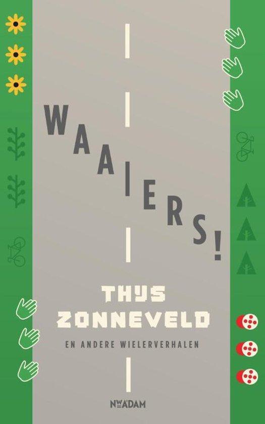 Boek cover Waaiers! van Thijs Zonneveld (Paperback)