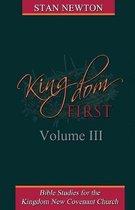 Kingdom First Volume III