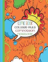 Comic Book College Rule Composition Notebook