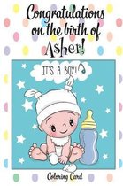 CONGRATULATIONS on the birth of ASHER! (Coloring Card)