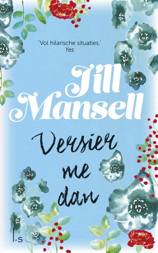 Versier me dan - Jill Mansell |