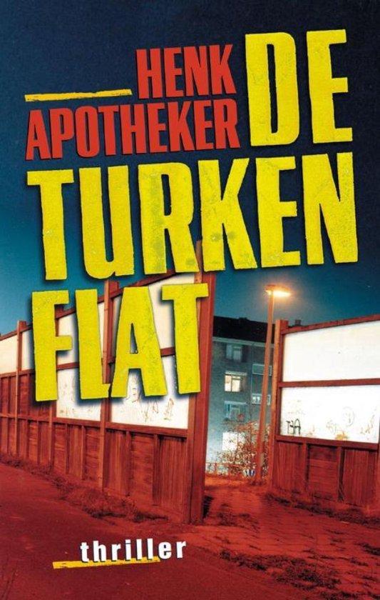 De Turkenflat - Henk Apotheker pdf epub