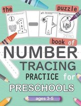 The 1-10 Puzzle Book of NUMBER TRACING Practice for Preschools ages 3-5