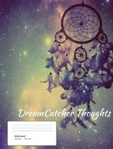 DreamCatcher Thoughts (Vol. 2)