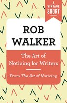 The Art of Noticing for Writers