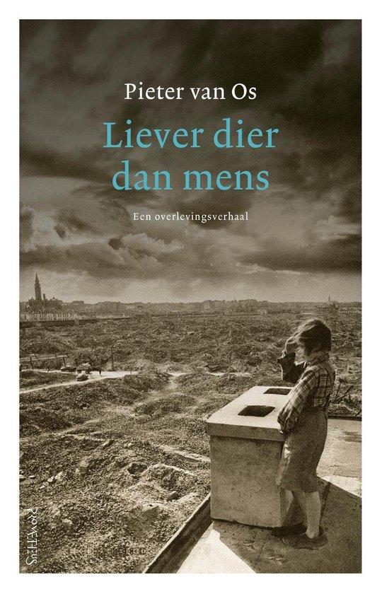 Boek cover Liever dier dan mens van Pieter van Os (Onbekend)