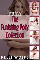 Erotica: The Punishing Polly Collection