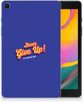 Samsung Galaxy Tab A 8.0 (2019) Back cover met naam Never Give Up