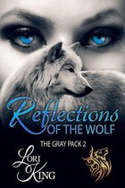 Reflections Of The Wolf