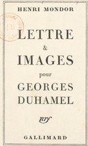 Lettre et images pour Georges Duhamel