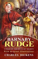 Barnaby Rudge : A Tale of the Riots of Eighty