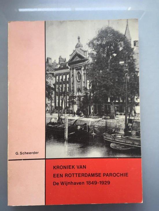 Kroniek van een Rotterdamse parochie - Scheerder  