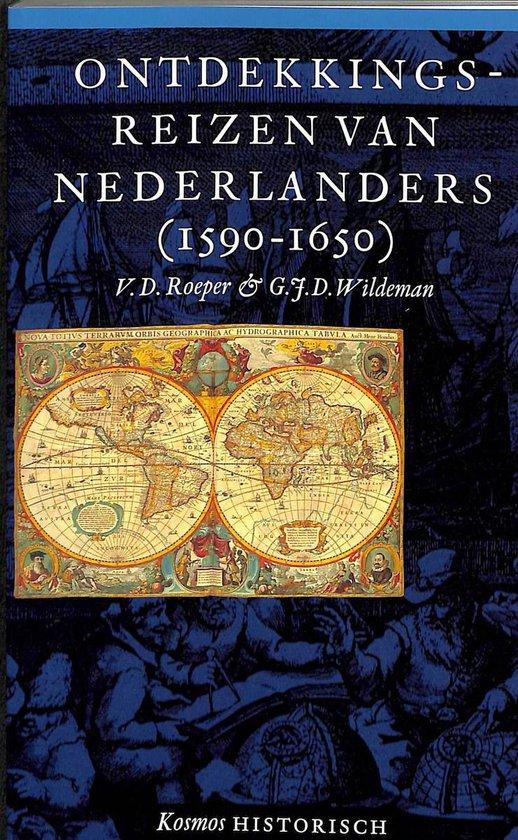 Ontdekkingsreizen van Nederlanders (1590-1650) - Roeper pdf epub