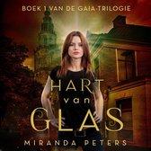 GAIA Trilogie 1 - De GAIA-trilogie 1 - Hart van glas