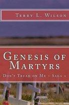 Genesis of Martyrs