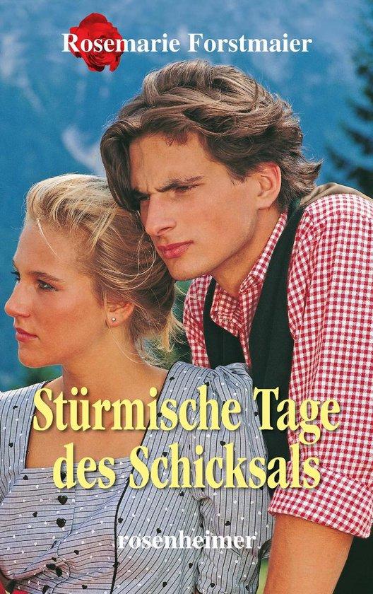 Boek cover Stürmische Tage des Schicksals van Rosemarie Forstmaier (Onbekend)