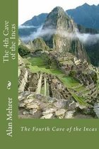 The 4th Cave of the Incas